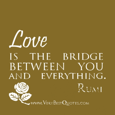 Love-is-the-bridge-between-you-and-everything