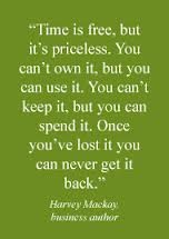 204866842-time-is-free-but-its-priceless-you-cant-own-it-but-you-can-use-it-you-cant-keep-it-but-you-can-spend-it-once-youve-lost-it-you-can-never-get-it-back-management-quote TIME