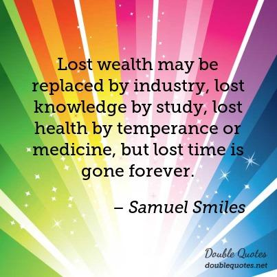 lost-wealth-may-be-replaced-by-industry-lost-knowledge-by-study-lost-health-by-403x403-nk1uyr