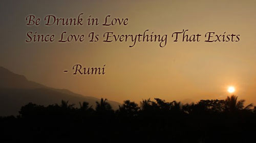 rumi-be-drunk-in-love-unmesh-sunset-5001
