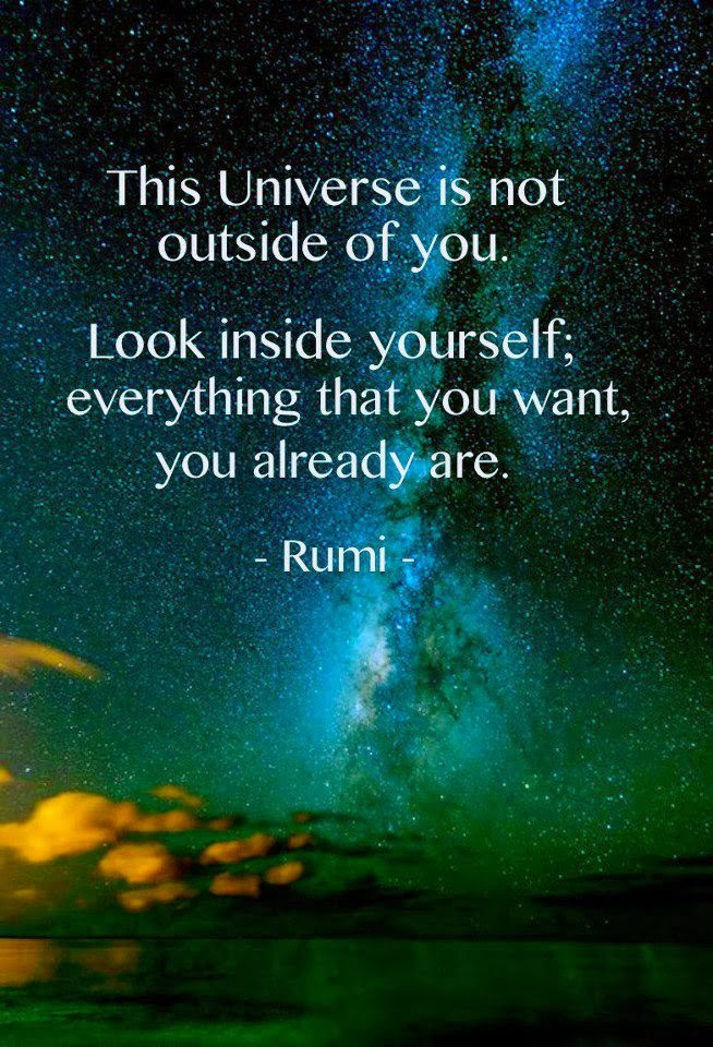 rumi-quotes-the-universe-is-not-outside-of-you-jpg-the-universe-inside-of-you-rumi