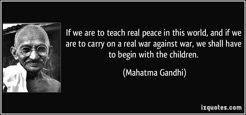 quote-if-we-are-to-teach-real-peace-in-this-world-and-if-we-are-to-carry-on-a-real-war-against-war-we-mahatma-gandhi-68044