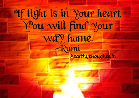 if-light-is-in-your-heart-you-will-find-your-way-home-rumi-quotes-thought-for-the-day-jpg-html