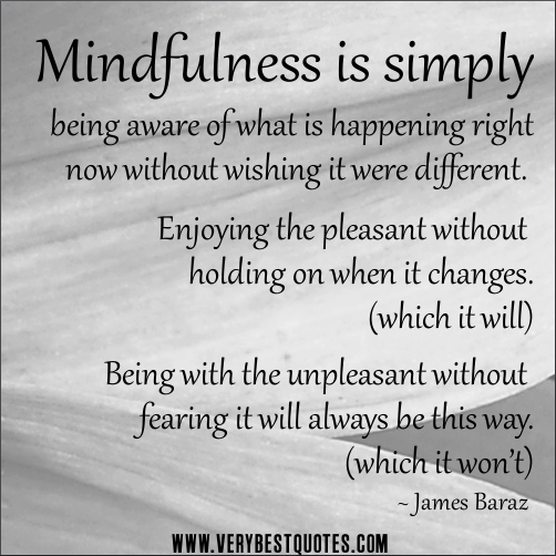 mindfulness-quotes-mindfulness-is-simply-being-aware