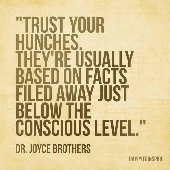 Quotes About Following Your Intuition Trusting Your Heart