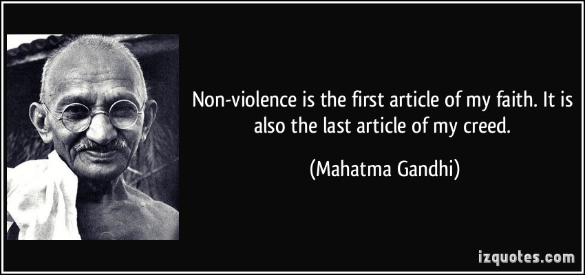 quote-non-violence-is-the-first-article-of-my-faith-it-is-also-the-last-article-of-my-creed-mahatma-gandhi-328442