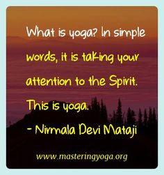 0e04e8ce1e3a23c442e9230c40f0770a--what-is-yoga-shri-mataji