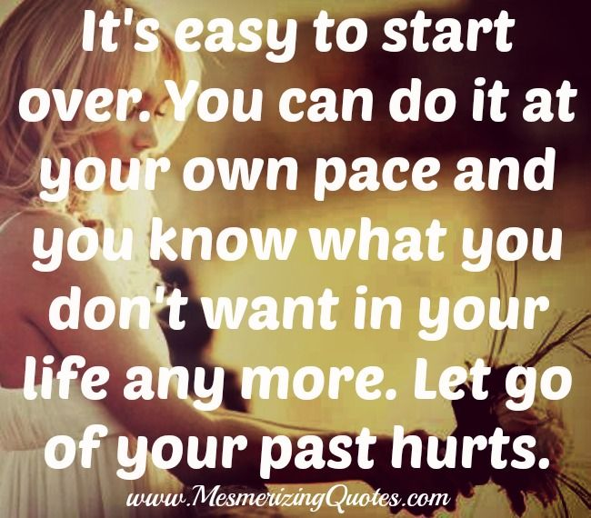 e6a73ff5da9487ad57c760c950983099--starting-over-hurt-quotes
