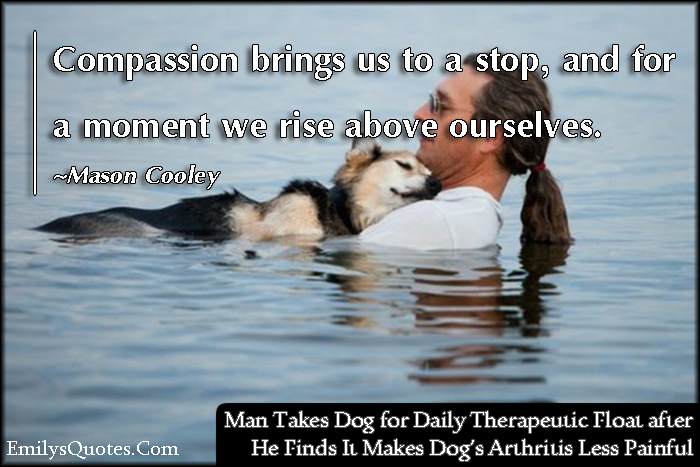EmilysQuotes.Com-compassion-change-kindness-being-a-good-person-positive-inspirational-Mason-Cooley