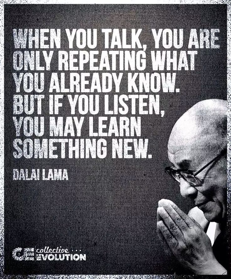 d50e5ed13b1590ce1e99ab04dd709560--listening-quotes-learning-quotes