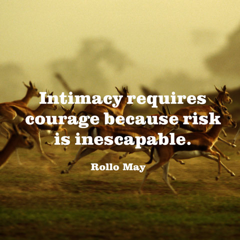 quotes-intimacy-courage-rollo-may-480x480