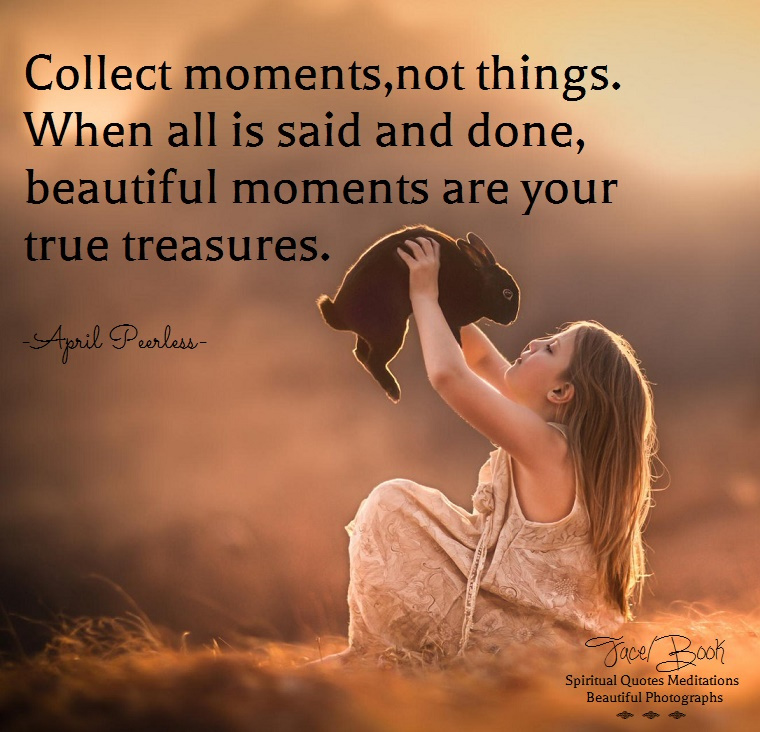 moments-are-your-true-treasures