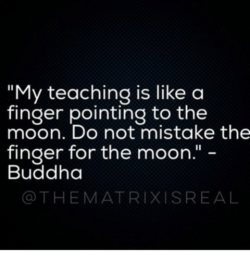 my-teaching-is-like-a-finger-pointing-to-the-moon-10084346