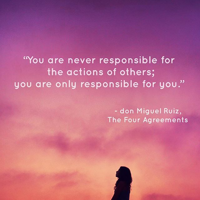 Toltec Wisdom Excerpt From The Book The Four Agreements By Don