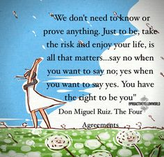"""Four Agreements Quotes Cool Toltec Wisdom Quotes From """"The Four Agreements""""Don Miguel"""