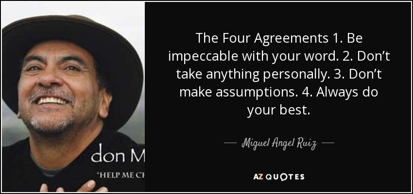 quote-the-four-agreements-1-be-impeccable-with-your-word-2-don-t-take-anything-personally-miguel-angel-ruiz-35-11-59