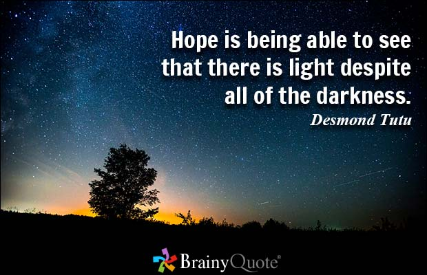 Hope-is-being-able-to-see-that-there-is-light-despite-all-of-the-darkness.-Desmond-Tutu