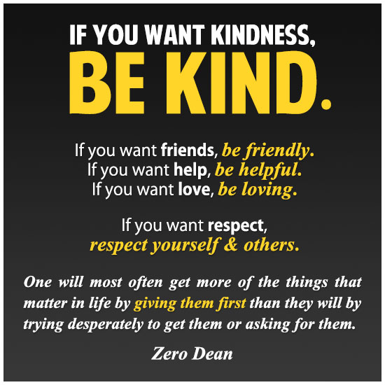 if-you-want-kindness-be-kind-zero-dean
