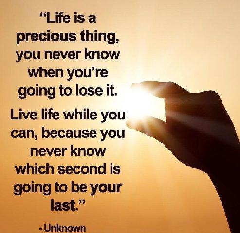 849827-life-is-precious-quotes-4