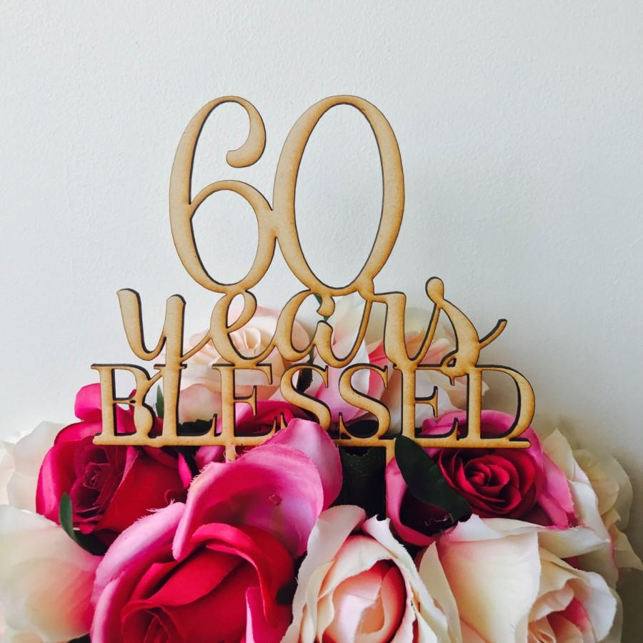 60-years-blessed-cake-topper-anniversary-cake-topper-cake-decoration-cake-decorating-wedding-anniversary-cake-60th-wedding-anniversary