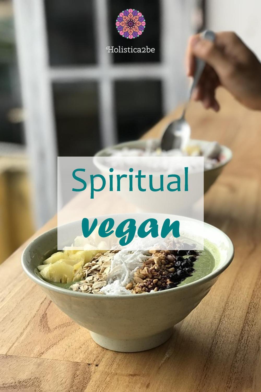 Spiritual vegan